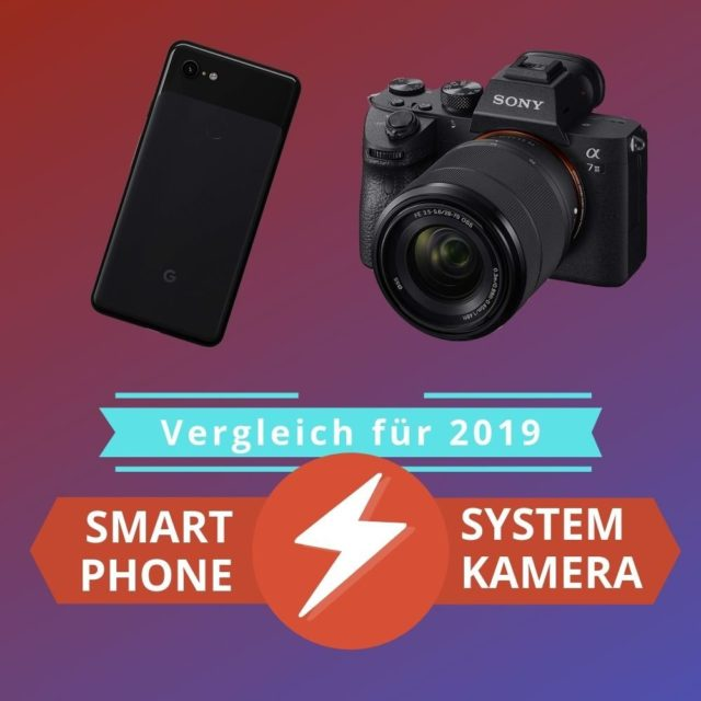 featured-image-smartphone-vs-systemkamera | Android-User.de
